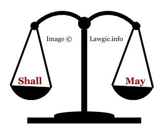 "The Difference In Interpretation of The Words ""May"" and ""Shall"" In Law in India"